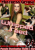 Video On Demand: Whipped Seed