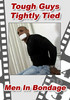 Video On Demand: Tough Guys Tightly Tied
