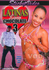Video On Demand: Latinas Love Chocolate 3