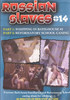Video On Demand: Russian Slaves 14