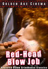 Video On Demand: Red Head Blow Job