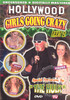 Video On Demand: Hollywood Girls Going Crazy pt. 2