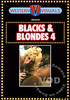 Video On Demand: Blacks & Blondes 4