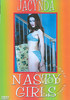Video On Demand: Nasty Girls - Jacynda