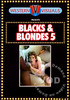 Video On Demand: Blacks & Blondes 5