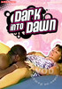 Video On Demand: Dark Into Dawn