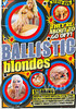 Video On Demand: Ballistic Blondes