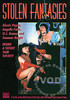 Video On Demand: Stolen Fantasies