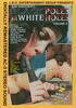 Video On Demand: Black Poles In White Holes Volume 5