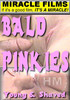 Video On Demand: Bald Pinkies