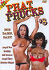 Video On Demand: Phat Phucks 8
