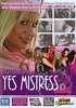 Video On Demand: Yes Mistress 2