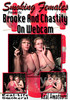 Video On Demand: Brooke & Chastity On Webcam