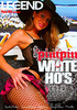 Video On Demand: Pimpin White Ho's