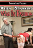 Video On Demand: When Spanking Was In Fashion