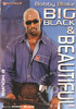 Video On Demand: Big Black & Beautiful