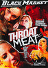 Video On Demand: Throat Meat