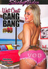 Video On Demand: West Coast Gang Bang 40