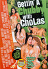 Video On Demand: Gettin' A Chubby With Cholas