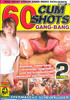 Video On Demand: 60 Cum Shots: Gang-Bang - Spermageile Schluckluder