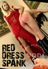 Video On Demand: Red Dress Spank