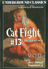 Cat Fight 13 - Smother My Face
