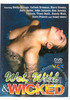 Video On Demand: Wet, Wild & Wicked