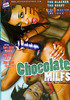 Video On Demand: Chocolate MILFs