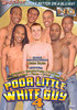 Video On Demand: Poor Little White Guy 4