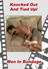 Video On Demand: Knocked Out And Tied Up!