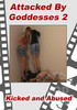 Video On Demand: Attacked By Goddesses 2