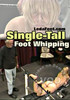 Video On Demand: Single-Tall Foot Whipping