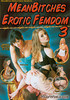 Video On Demand: MeanBitches Erotic Femdom 3