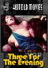 Video On Demand: Three For The Evening