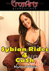 Video On Demand: Sybian Rides 4 Cash - Kylee King