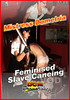 Video On Demand: Mistress Dometria Feminized Slave Caning