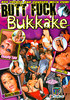 Video On Demand: Butt Fuck Bukkake